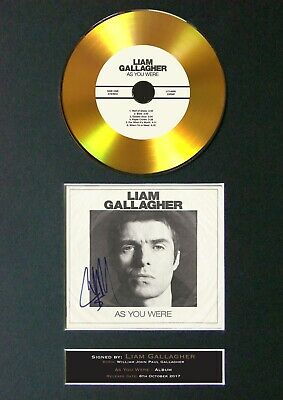 #156 LIAM GALLAGHER As You Were GOLD CD Signed Reproduction Autograph Mounted A4 • 22.99£