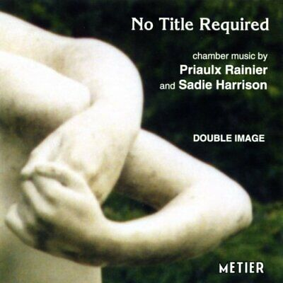 Chamber Music By Priaulx Rainier And Sadie Harrison (US IMPORT) CD NEW • 11.48£