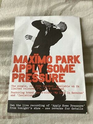 Maximo Park Apply Some Pressure Promo Tour Dates  On Back • 2£