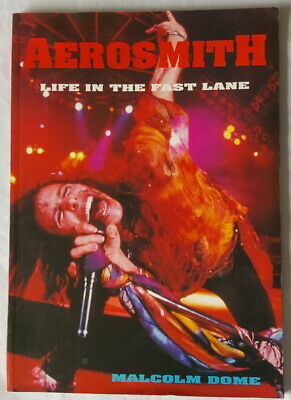 Aerosmith - Life In The Fast Lane - Malcolm Dome - 1994 Paperback Book. • 1.49£