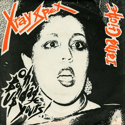 Xray Spex Oh Bondage Up Yours  7  45rpm Reproduction Picture Sleeve Only  • 4.60£