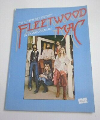 *               FLEETWOOD MAC-BOOK-THE AUTHORIZED HISTORY By Samuel Graham-1978  • 14.31£