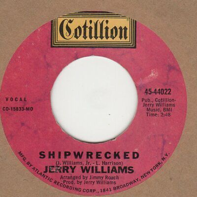 Jerry Williams  Shipwrecked  Cotillion  Soul Northern Motown • 10£