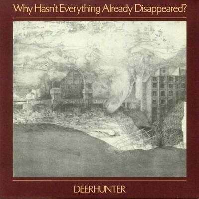 DEERHUNTER - Why Hasn't Everything Already Disappeared? [New 12  Vinyl] • 15.29£