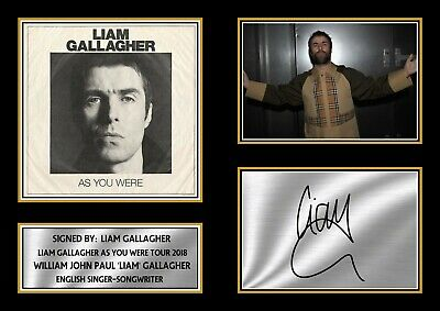 LIAM GALLAGHER As You Were Tour 2018 Signed Autographed Framed Print Gift A4 A3 • 28.99£