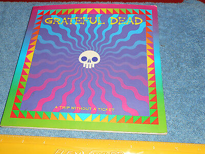 Grateful Dead A Trip Without A Ticket Pasquale Di Bello 1992 English / Italian 9 • 5.89£