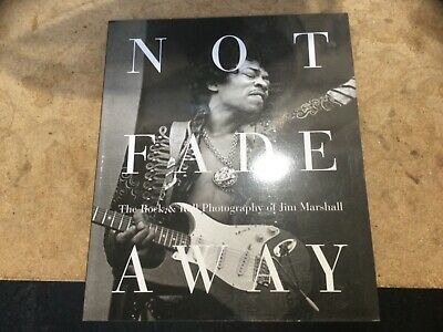 Not Fade Away Rock Photography Of Jim Marshall 2000 Paperback  • 5.19£