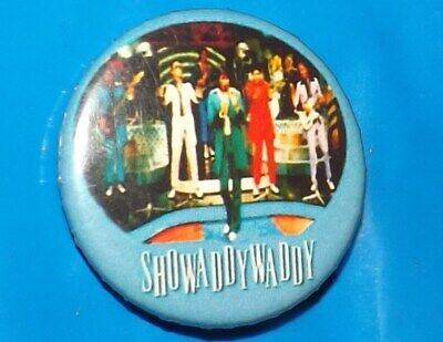 32mm BADGE PIN SHOWADDYWADDY ROCK AND ROLL MUSIC TEDS BUTTON ROCKABILLY OLD BAND • 1.99£