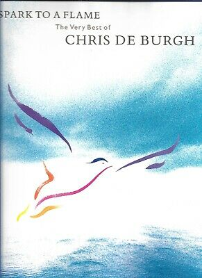 Chris De Burgh - Spark To A Flame - Scarce Original Piano / Guitar Music Book • 8.99£