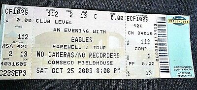 An Evening W/ The Eagles Concert Ticket Farewell I Tour Indianapolis 10/25/2003 • 3.96£