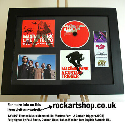 Maximo Park *FULLY SIGNED PAUL SMITH* A Certain Trigger 2005 Autograph WorldShip • 99.98£