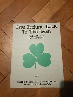Give Ireland Back To The Irish Music Sheets Vintage Words And Music Paul... • 2£