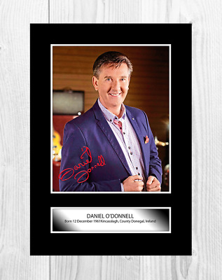 Daniel ODonnell A4 Reproduction Autograph Poster Choice Of Frame • 19.99£