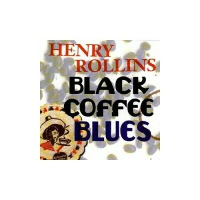 Henry Rollins - Black Coffee Blues - Henry Rollins CD 7XVG The Cheap Fast Free • 9.79£
