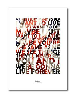 OASIS Live Forever A4 Art Print Poster With Lyrics • 5.99£