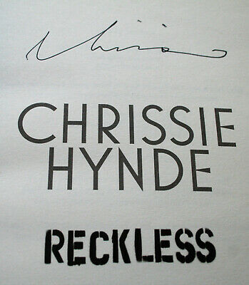 CHRISSIE HYNDE Autographed Book RECKLESS - MY LIFE Pretenders SIGNED 2015 Ebury • 40£