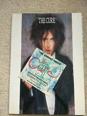 The Cure Book By Jo-Ann Greene, Plus A Concert Ticket Stub From The Garden Party • 6.95£