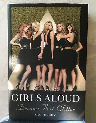 Signed 💞 Girls Aloud Dreams That Glitter, 2008 Signed By All The Band. • 67£