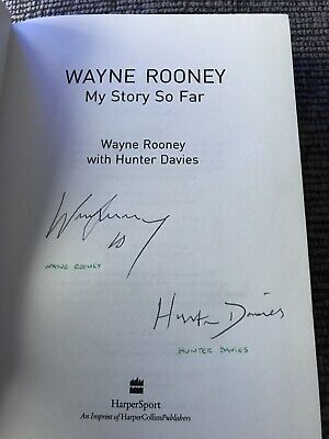 'My Story So Far' Wayne Rooney Hunter Davies SIGNED Hardback Book • 35£
