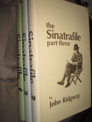 THE SINATRAFILE John Ridgway. Parts 1 2 3 Numbered Limited 1st Edition HB • 65£