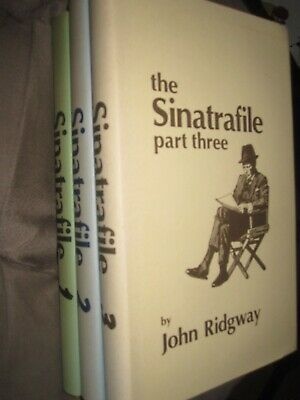 THE SINATRAFILE John Ridgway. Parts 1 2 3 Numbered Limited 1st Edition HB • 59£