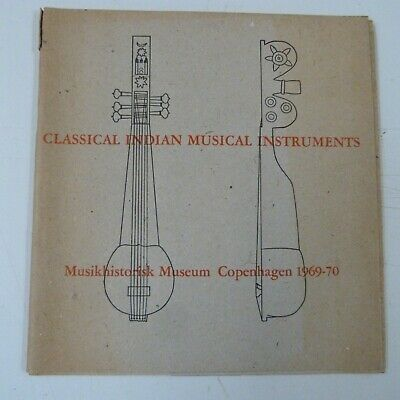 Museum Programme CLASSICAL INDIAN MUSICAL INTRUMENTS COPENHAGEN 1969-1970 • 10£