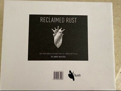 James Hetfield Signed Reclaimed Rust The Four-Wheeled Creations /400 Metallica • 925.94£