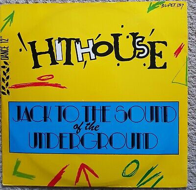 Hithouse  Jack To The Sound Of The Underground 12  Vinyl Excellent Condition... • 10£