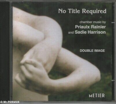 Priaulx Rainier / Sadie Harrison No Title Required Compact Disk • 22.40£