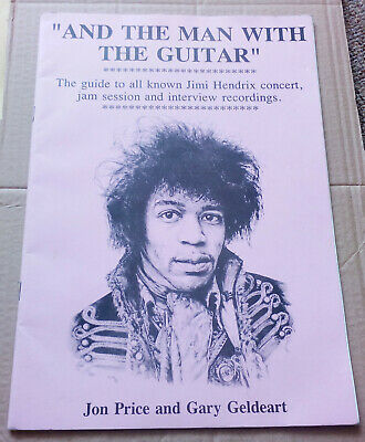 JIMI HENDRIX And The Man With The Guitar Recordings Guide Gary Geldeart Rare • 40£