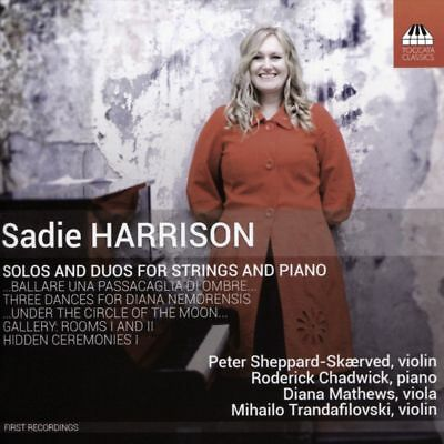 Diana Mathews - Sadie Harrison: Solos And Duos For Strings And Piano • 13.12£