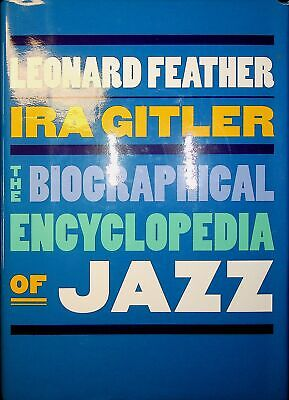 The Biographical Encyclopedia Of Jazz • 12.99£