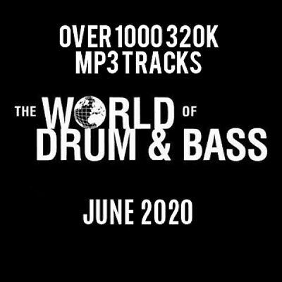 Drum & Bass June 2020 Collection: Over 1000 320K MP3 Tracks • 10£
