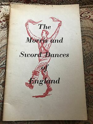 1964 The Morris And Sword Dances Of England Illustrated Book • 1£