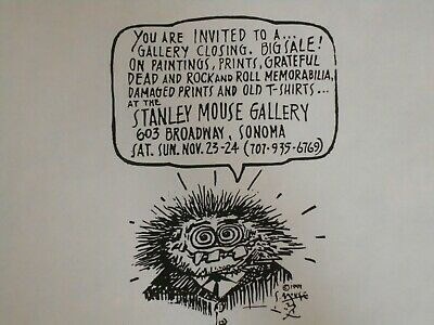 ORIGINAL--Stanley Mouse Gallery Closing-1991 Sonoma • 17£