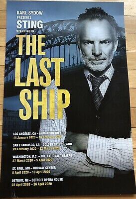 The Police, Sting Musical THE  LAST SHIP  Poster • 12.84£