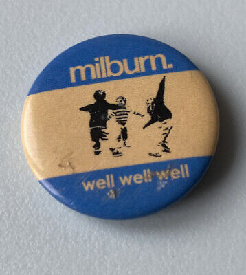 Milburn - Well, Well, Well - Badge - 25mm - Indie - Sheffield • 8.99£