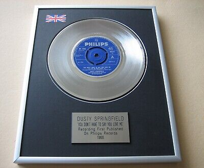 DUSTY SPRINGFIELD You Don't Have To Say - I Just Dont PLATINUM PRESENTATION DISC • 65£