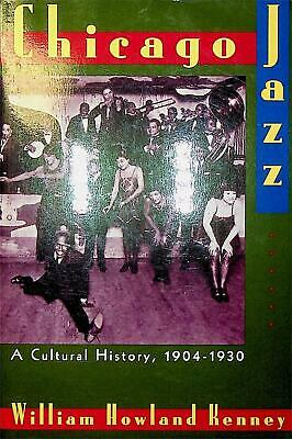 Chicago Jazz: A Cultural History, 1904-1930 / Edition 1 • 9.99£