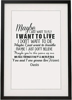 Oasis 'Live Forever' Song Lyrics Gift For Him Her Framed With Mount 12 X 10 Inch • 15.99£