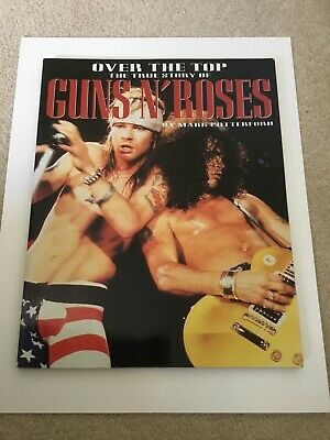 Guns N' Roses 1993 Over The Top The True Story Of G N R  Book By Mark Putterford • 9.99£