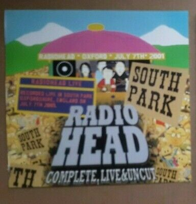 Radiohead ‎– South Park(oxford Uk July7th 2001)Complete, Live & Uncut • 15.95£