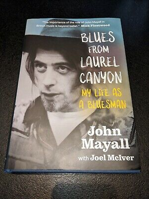 John Mayall Autobiography 'Blues From Laurel Canyon' • 2£