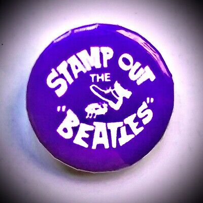 "Stamp Out The Beatles 1.5"" Button Badge • 1£"