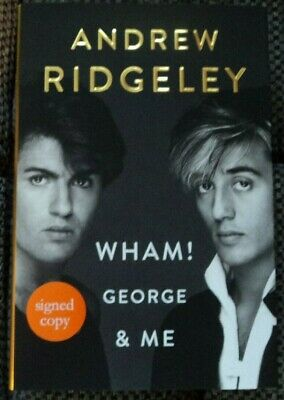SIGNED Autobiography Andrew Ridgeley Wham! George Michael And Me Last Christmas • 42.99£