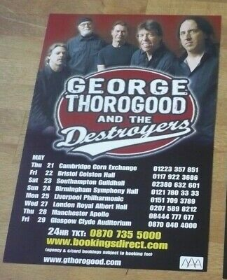 GEORGE THOROGOOD & THE DESTROYERS (2009) UK Concert Tour Flyer ** Blues • 1.60£