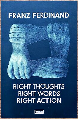 FRANZ FERDINAND Right Thoughts Words Action Ltd Ed New RARE Litho Tour Poster! • 19.74£