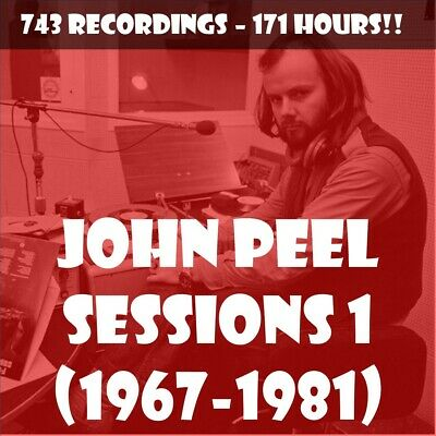 John Peel Sessions Vol 1 (1967-1981) 🎵 743 Recordings  - 171 Hours Of Music!! • 14.99£
