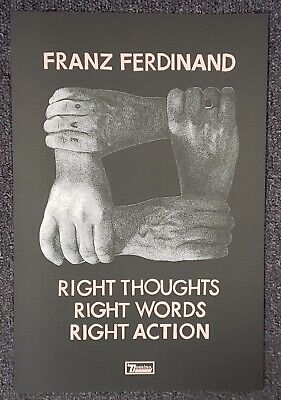 FRANZ FERDINAND Right Thoughts, Right Words, Right Action 2013 PROMO POSTER  • 5.11£