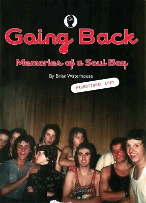 Northern Soul Book - Going Back - Memories Of A Soul Boy (IN BLACK & WHITE) • 10£